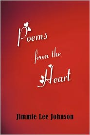 Poems From The Heart - Jimmie Lee Johnson