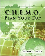 C.H.E.M.O. Plan Your Day - Mamie L. Arms