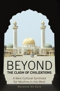 Beyond the Clash of Civilizations - Mohamed Wa Baile