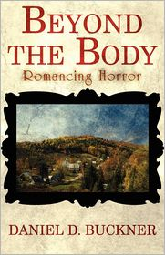 Beyond The Body - Daniel D. Buckner