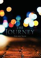 The Journey: Tips and Tales
