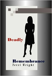 Deadly Remembrance