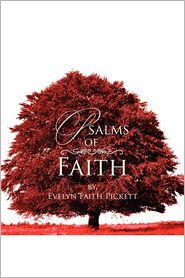 Psalms Of Faith - Evelyn Faith Pickett