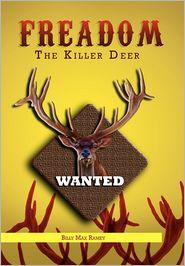 Freedom The Killer Deer - Billy Max Ramey