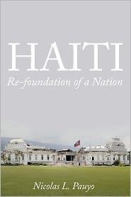 HAITI: Re-foundation of a Nation - Nicolas L. Pauyo