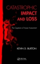 Catastrophic Impact and Loss - Kevin D. Burton