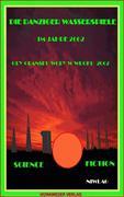 Niwlag: Die Danziger Wasserspiele im Jahre 2062