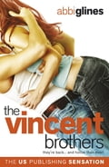 The Vincent Brothers - Abbi Glines