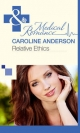 Relative Ethics (Mills & Boon Medical) (The Audley - Book 1) - Caroline Anderson