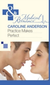 Practice Makes Perfect (Mills & Boon Medical)