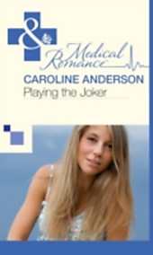 Playing the Joker (Mills & Boon Medical) (The Audley - Book 4)