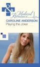 Playing the Joker (Mills & Boon Medical) (The Audley, Book 4) - Caroline Anderson