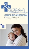 Knave of Hearts (Mills & Boon Medical) (The Audley, Book 6) - Caroline Anderson
