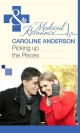 Picking up the Pieces (Mills & Boon Medical) (The Audley - Book 9) - Caroline Anderson