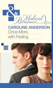 Once More, With Feeling (Mills & Boon Medical) (Practising and Pregnant - Book 2)