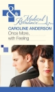 Once More, With Feeling (Mills & Boon Medical) (Practising and Pregnant - Book 2) - Caroline Anderson