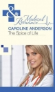 Spice of Life (Mills & Boon Medical) (The Audley, Book 8) - Caroline Anderson