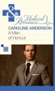 Man of Honour (Mills & Boon Medical) (The Audley - Book 10) - Caroline Anderson
