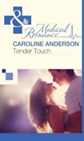 Tender Touch (Mills & Boon Medical)