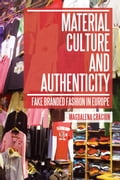Material Culture and Authenticity - Magdalena Craciun