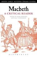 Macbeth: A Critical Reader - Drakakis, John