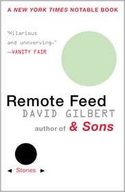Remote Feed: Stories - David Gilbert