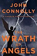 The Wrath of Angels: A Charlie Parker Thriller