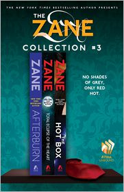 The Zane Collection #3: Afterburn, Total Eclipse of the Heart, and The Hot Box - Zane