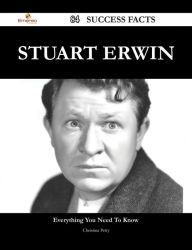 Stuart Erwin 84 Success Facts - Everything you need to know about Stuart Erwin - Christina Petty