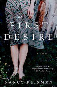 The First Desire - Nancy Reisman