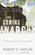 The Coming Anarchy - Robert D. Kaplan
