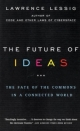 Future of Ideas - Lawrence Lessig