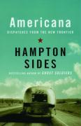 Americana: Dispatches from the New Frontier