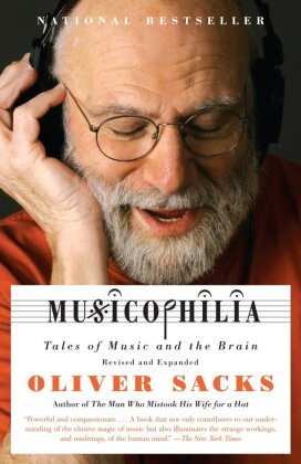 Musicophilia - Tales of Music and the Brain - Sacks, Oliver