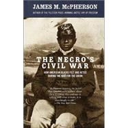 The Negro's Civil War - MCPHERSON, JAMES M.