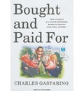 Bought and Paid For - Charles Gasparino