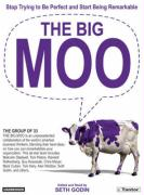 The Big Moo (Library Edition): Stop Trying to Be Perfect and Start Being Remarkable