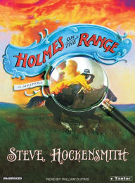 Holmes on the Range (Holmes on the Range Series #1) - Steve Hockensmith