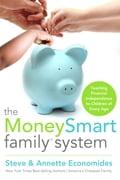 The MoneySmart Family System - Steve Economides