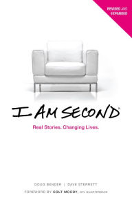 I Am Second: Real Stories. Changing Lives. - Dave Sterrett