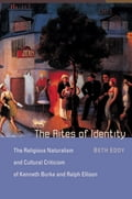 The Rites of Identity - Beth Eddy