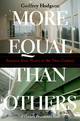 More Equal Than Others: America from Nixon to the New Century - Godfrey Hodgson