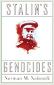 Stalin's Genocides - Norman M. Naimark