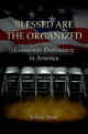 Blessed Are the Organized - Jeffrey Stout