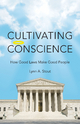 Cultivating Conscience - Lynn Stout