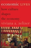 Economic Lives - Viviana A. Zelizer