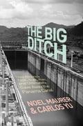 The Big Ditch - Carlos Yu, Noel Maurer
