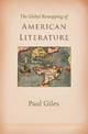 The Global Remapping of American Literature - Paul Giles