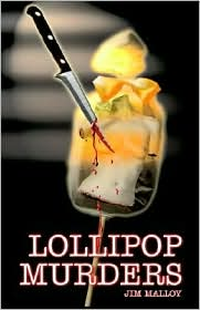 Lollipop Murders - Jim Malloy