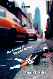 The Secrets of Darlene Dalton - Randle B. Haley